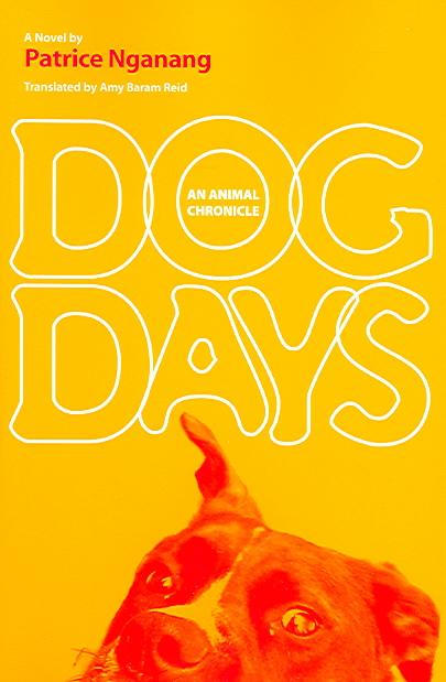 Dog Days By Reid, Amy Baram/ Reid, Amy Baram (TRN)/ Nganang, Alain Patrice