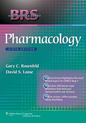 Brs Pharmacology By Rosenfeld, Gary C./ Loose, David S.